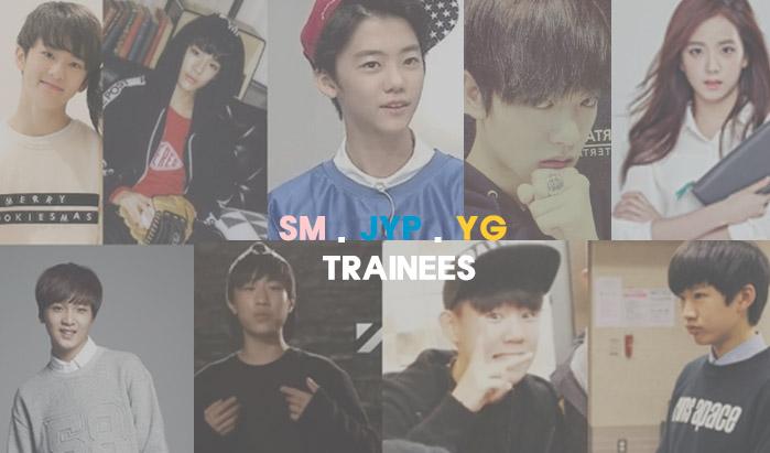 SM TRAINEE, JYP TRAINEE, YG TRAINEE