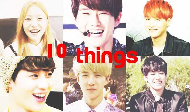 10 things idols smiles