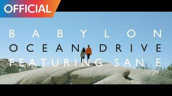 MV )) Babylon - Ocean Drive (Feat. San E)