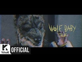 MV )) TRCNG - Wolf Baby