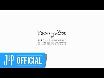 Teaser )) Suzy 2nd Mini Album 'Faces of Love' Prequel