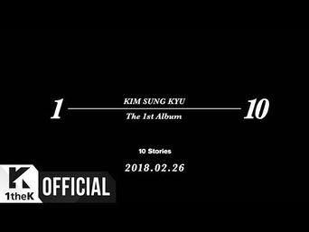 Teaser )) Kim SungKyu - 10 Stories (Short Ver.)