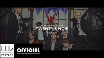Teaser )) NOIR 'Twenty's Noir' Album Preview