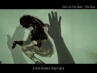 The Rose - She's In The Rain MV