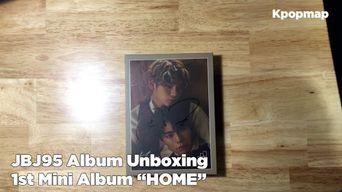 Unboxing : JBJ95 1st Mini Album 'HOME' Album Unboxing