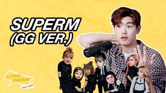 Girl Group Version of SuperM    K-Pop Daebak w/ Eric Nam: Ep.27 Highlight