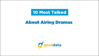 10 Most Talked About Airing Dramas On 4th Week Of June
