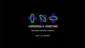 TOMORROW X TOGETHER Reveals Tracklist For Upcoming Album 'THE DREAM CHAPTER: ETERNITY'