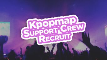 [UPDATE] WANTED! Searching For Kpopmap Support Crew!