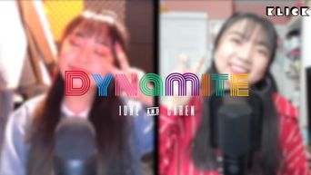 KLICK | Ione Mist And Caren Covers BTS 'Dynamite'