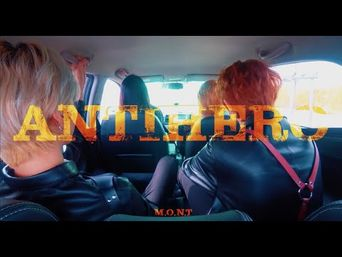 M.O.N.T - 'ANTI-HERO' Music Video