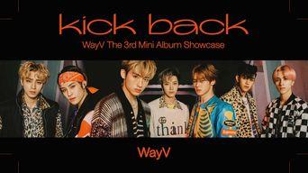 WayV - 'Kick Back' MV