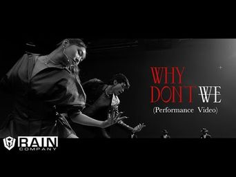 RAIN -  WHY DON'T WE (Feat. ChungHa) | One Take Performance Ver.