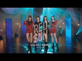 Brave Girls - 'RED SUN' (With LOTTE Dept Store) M/V Full