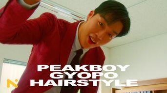 Peakboy - GYOPO HAIRSTYLE [Music Video]