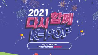 2021 Together Again, K-POP Concert: Lineup And Live Stream