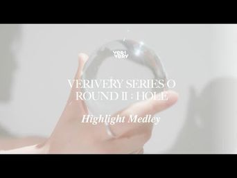 VERIVERY 6th MINI ALBUM SERIES 'O' [ROUND 2 : HOLE] Highlight Medley