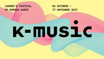 London's Festival Of Korean Music Returns This Autumn For Full-Capacity Live Shows