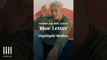 WONHO - 'Blue Letter' Highlight Medley