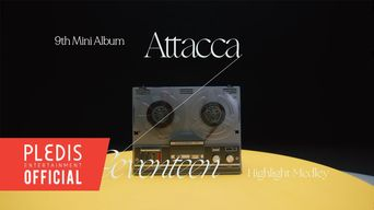 SEVENTEEN 9th Mini Album 'Attacca' Highlight Medley
