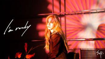 SoRi - 'I'm Ready (FEAT. JaeHyun)' Official MV