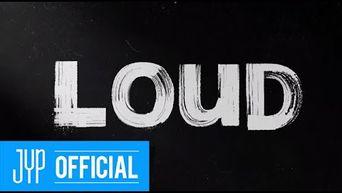 LOUD - SBS × JYP  2021 WORLDWIDE Joint Project