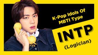 Idol Search: K-Pop Idols Of MBTI Type INTP (Logician)