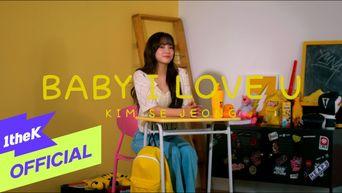 [MV] Kim SeJeong - 'Baby I Love U'