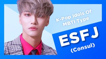 Idol Search: K-Pop Idols With MBTI Type ESFJ (Consul)