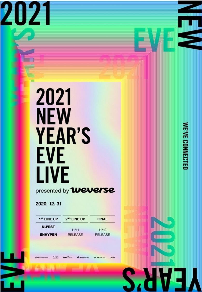 2021 NEW YEAR'S EVE LIVE By Weverse: Lineup And Live Stream