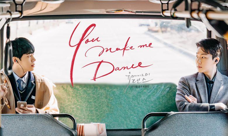 """You Make Me Dance"" (2021 Web Drama): Cast & Summary"