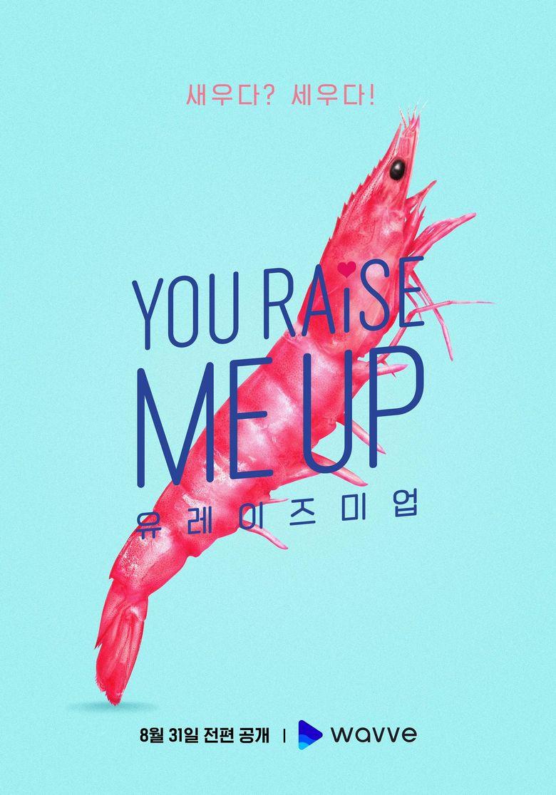 """You Raise Me Up"" (2021 Web Drama): Cast and Summary"